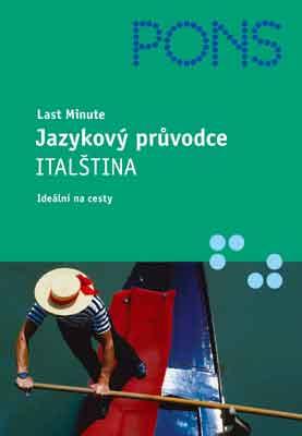 Last minute: Jazykový průvodce - Italština