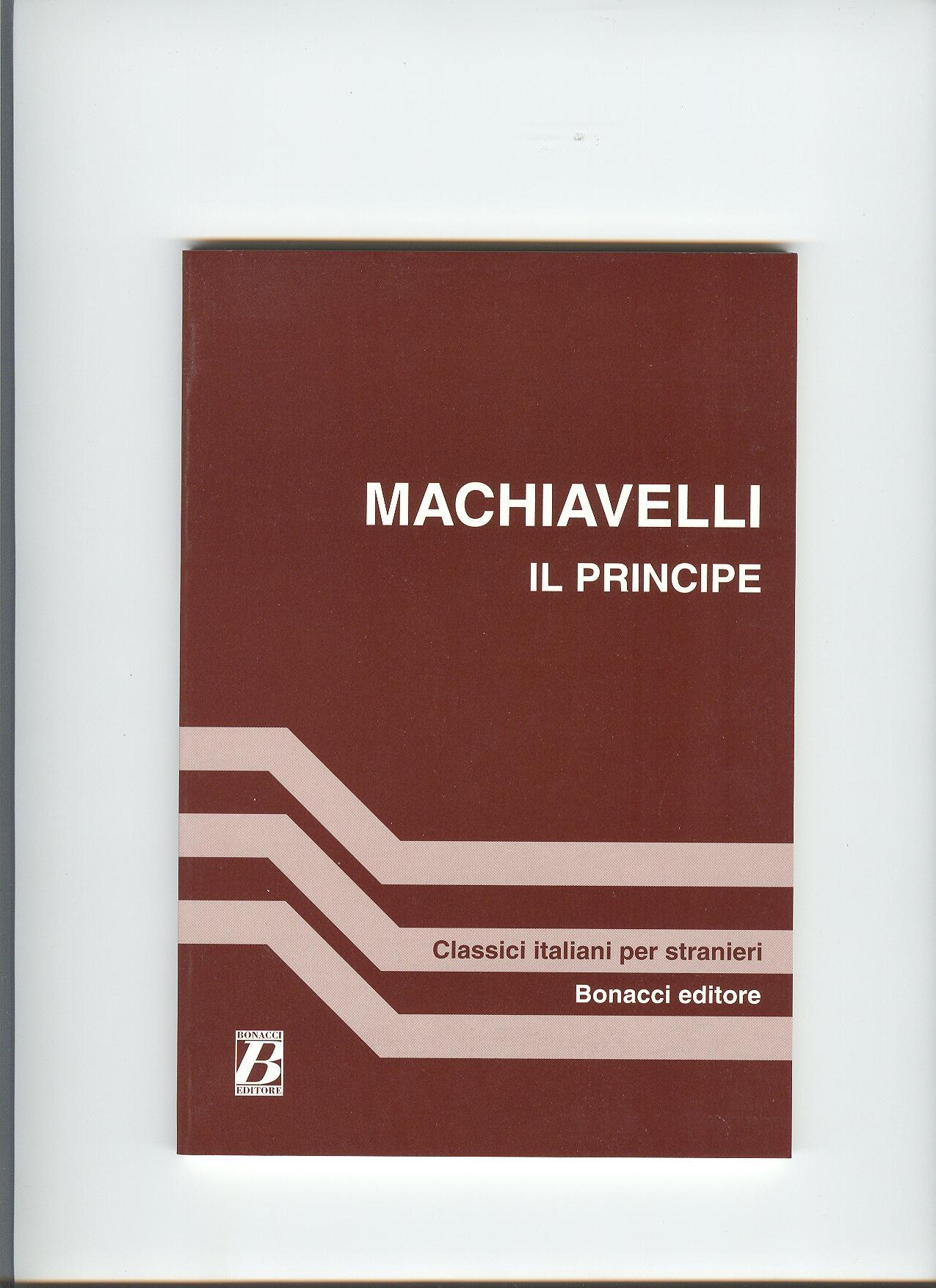Machiavelli - Il Principe con parafrasi