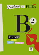 Quaderni del PLIDA B2 (libro + CD audio)