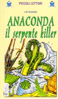 Anaconda il serpente killer